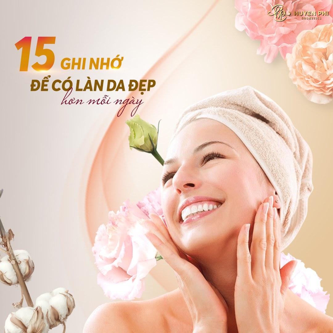 15 ghi nhớ để có làn da đẹp mỗi ngày